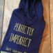 Perfectly Imperfect Navy Hoodie